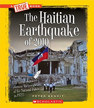 The Haitian Earthquake of 2010 9780531266250