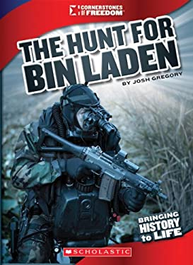 The Hunt for Bin Laden: Operation Neptune Spear (Cornerstones of Freedom. Third Series) 9780531282090