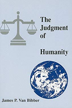 The Judgment of Humanity 9780533159345
