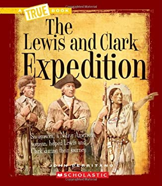 The Lewis and Clark Expedition 9780531205822