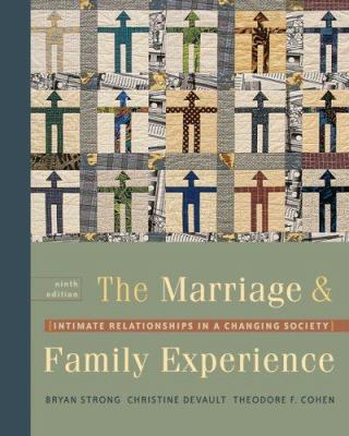 The Marriage & Family Experience: Intimate Relationships in a Changing Society [With Infotrac] 9780534609306