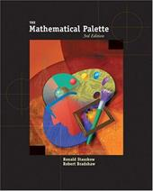 The Mathematical Palette (with Bca/Ilrn Tutorial and Infotrac) [With Infotrac]