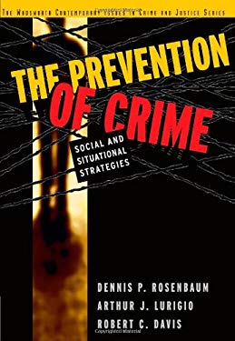 The Prevention of Crime: Social and Situational Strategies 9780534507602