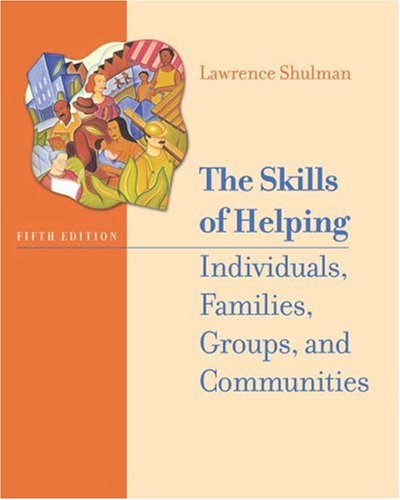 The Skills of Helping Individuals, Families, Groups, and Communities [With CDROMWith Infotrac] 9780534514136