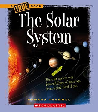 The Solar System 9780531228050