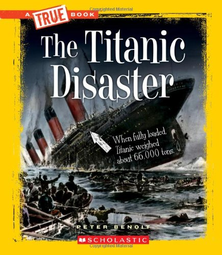 The Titanic Disaster 9780531206270