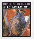 The Tohono O'odham 9780531203262