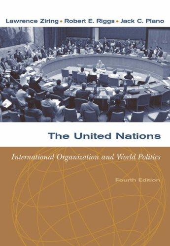 The United Nations: International Organization and World Politics 9780534631864