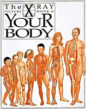 The X Ray Picture Book of Your Body