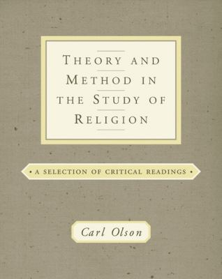 Theory and Method in the Study of Religion: Theoretical and Critical Readings 9780534534745