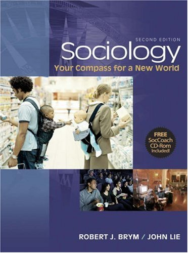 Thomson Advantage Books: Sociology: Your Compass for a New World (Looseleaf Version with CD-ROM and Infotrac) 9780534628161