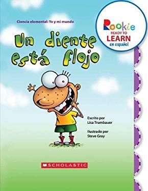 Un Diente Est Flojo (a Tooth Is Loose) 9780531261170