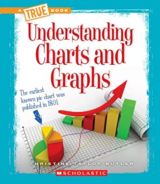 Understanding Charts and Graphs 9780531260098