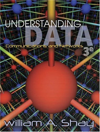 Understanding Data Communications and Networks, Third Edition 9780534383176