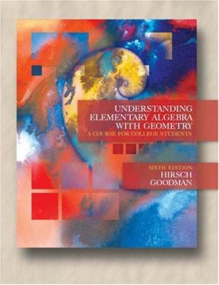 Understanding Elementary Algebra with Geometry: A Course for College Students [With CDROM] 9780534999728