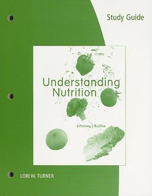 Understanding Nutrition 9780538737319