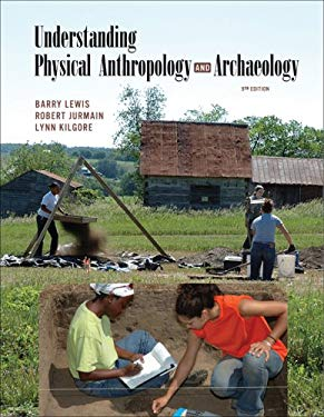 Understanding Physical Anthropology and Archaeology 9780534623968