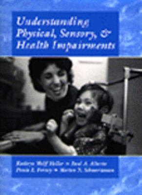 Understanding Physical, Sensory and Health Impairments: Characteristics and Educational Implications 9780534339135