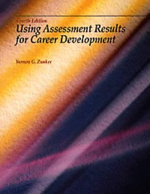 Using Assessment Results for Career Development 9780534212049