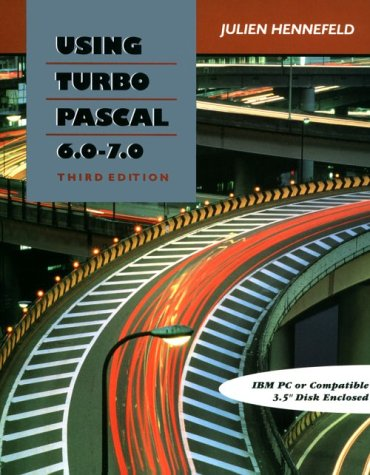 Using Turbo Pascal 6.0 - 7.0 9780534943981