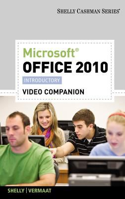 Video DVD for Shelly/Vermaat's Microsoft Office 2010: Introductory 9780538748445