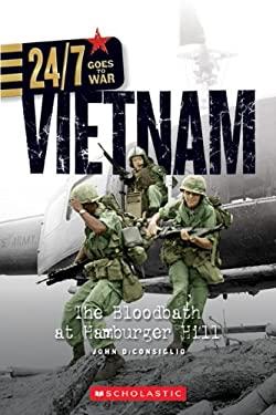 Vietnam: The Bloodbath at Hamburger Hill 9780531254516