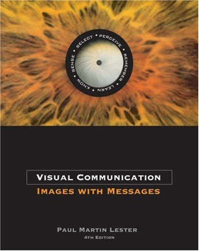 Visual Communication: Images with Messages (with Infotrac) [With Infotrac] 9780534637200
