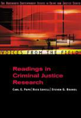 Voices from the Field: Readings in Criminal Justice Research 9780534563769