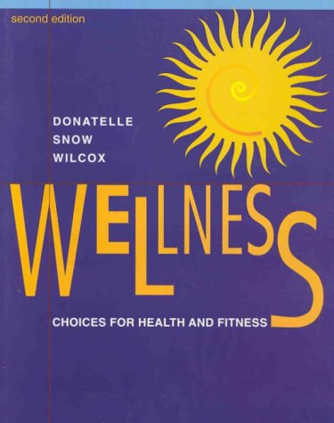 Wellness: Choices for Health and Fitness 9780534348366
