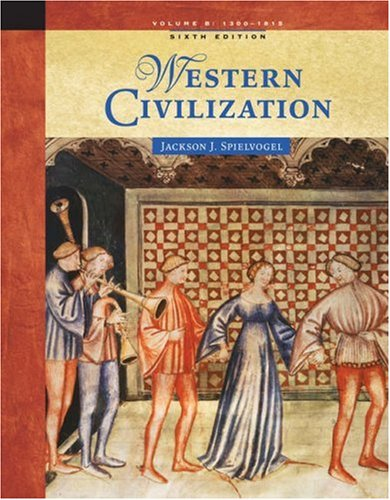 Western Civilization: Volume B: 1300 to 1815 9780534646066