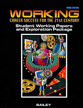 Working Career Success for the 21st Century Student Working Papers and Exploration Package 9780538699693