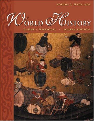 World History, Volume II: Since 1400 [With Infotrac]