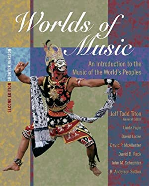 Worlds of Music: An Introduction to the Music of the World's Peoples, Shorter Version [With CDROM] 9780534627577