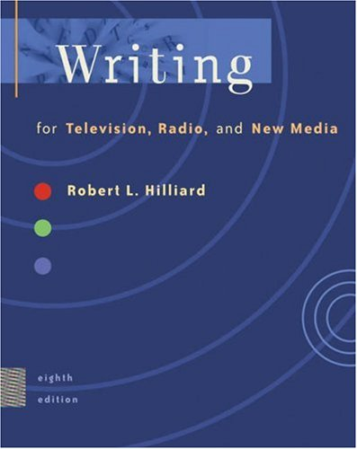 Writing for Television, Radio, and New Media [With Infotrac] 9780534564179