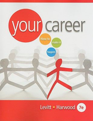 Your Career: How to Make It Happen [With CDROM] 9780538730990