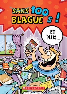 100 Blagues! Et Plus No 24 9780545982092
