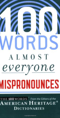 100 Words Almost Everyone Mispronounces 9780547148113