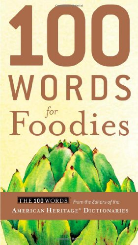 100 Words for Foodies 9780547239682