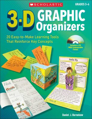 3-D Graphic Organizers: 20 Innovative, Easy-To-Make Learning Tools That Reinforce Key Concepts and Motivate All Students! 9780545005203
