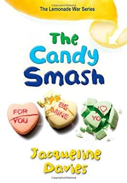 The Candy Smash (The Lemonade War Series)