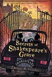 Secrets of Shakespeare's Grave: The Shakespeare Mysteries, Book 1 21221184