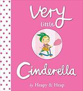 Very Little Cinderella (The Very Little Series) 22791607