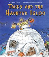 Tacky and the Haunted Igloo (Tacky the Penguin) 22998540