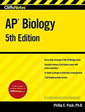 CliffsNotes AP Biology, 5th Edition (Cliffs Ap Biology)