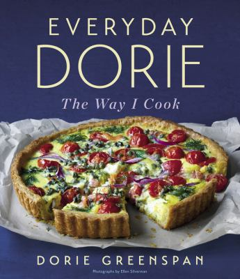 Everyday Dorie: The Way I Cook as book, audiobook or ebook.
