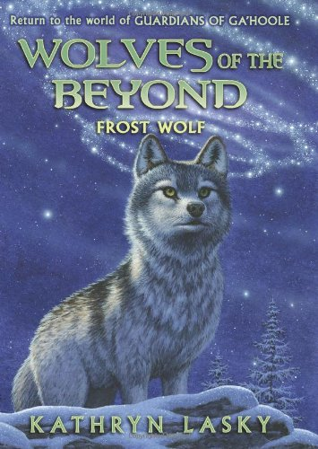 Wolves of the Beyond #4: Frost Wolf 9780545093163