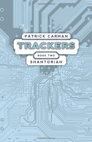 Trackers Book 2: Shantorian 9780545165013