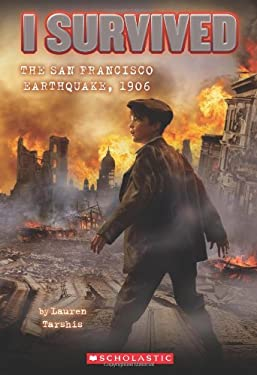 The San Francisco Earthquake, 1906 9780545206990