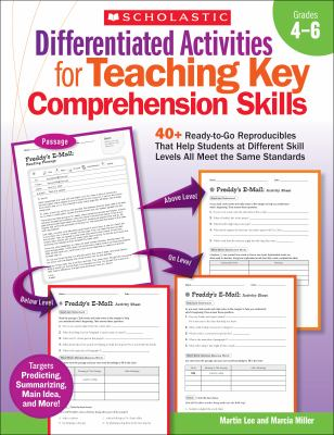Differentiated Activities for Teaching Key Comprehension Skills, Grades 4-6: 40+ Ready-To-Go Reproducibles That Help Students at Different Skill Level 9780545234511