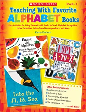 Teaching with Favorite Alphabet Books, Grades PreK-1 9780545236959